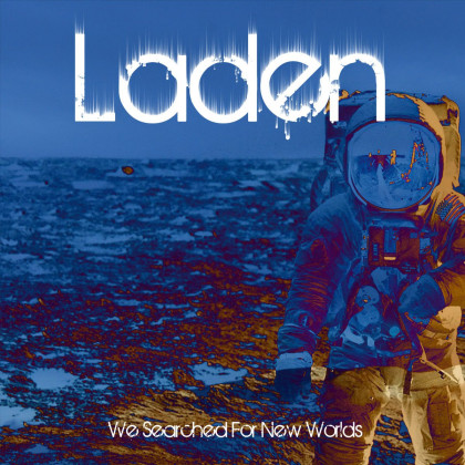 Laden - 'We Searched For New Worlds' album art